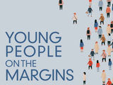 Young People on the Margins