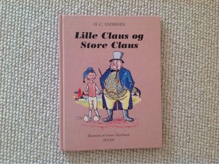 """Lille Claus og Store Claus"""""""