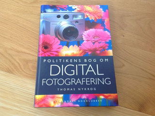 Politikens bog om digital fotografering