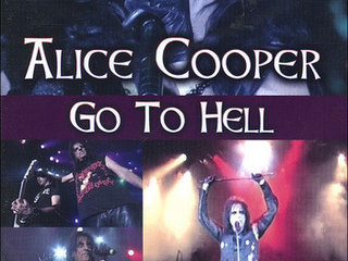 ALICE COOPER ; Go to hell