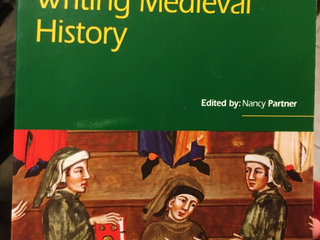 Writing Medieval History
