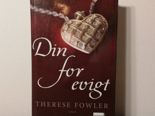 Din for evigt, Therese Fowler