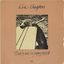 Eric Clapton - There's One In Every Cr