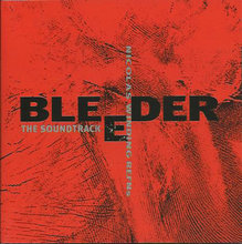 Bleeder Soundtrack CD